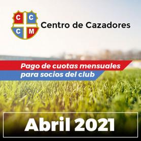 Centro Cazadores - Cuota 04/2021 - ABRIL 2021
