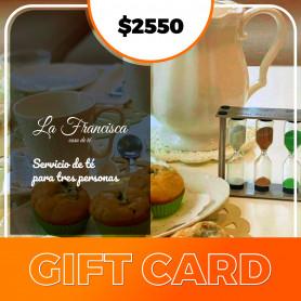 Gift card para tres personas - La Francisca, Casa de Té