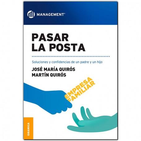 Libro PASAR LA POSTA- José María Quirós y Martín Quirós