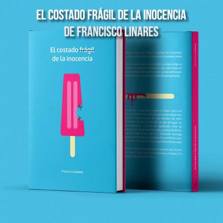 Libro El Costado Frágil de la Inocencia, de Francisco Linares