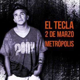 El Tecla en Metrópolis - Show en vivo
