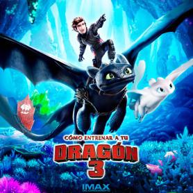 Cómo Entrenar a tu Dragón 3 IMAX 3D - Domingo 24 de febrero