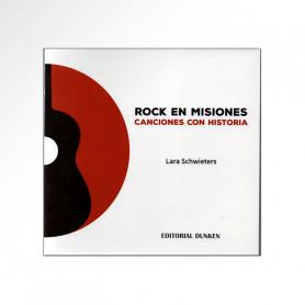 Libro Rock en Misiones - Canciones con historia - Lara Schwieters