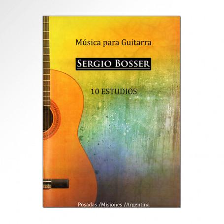 Libro Música para Guitarra - 10 Estudios - Sergio Bosser