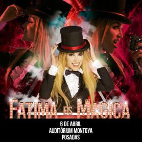 Show de Fátima Florez en Posadas - Fátima es Mágica