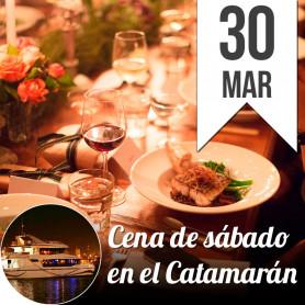 Cena en el catamarán - Sábado 30 de marzo