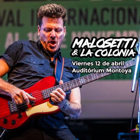 Malosetti y La Colonia - Viernes 12 de abril