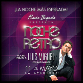 Noche Retro - 11 de Mayo - La Aventura