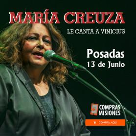 María Creuza le canta a Vinicius  - 13 de junio en Posadas
