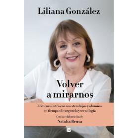 Libro Volver a Mirarnos - Liliana González - 9789877800333