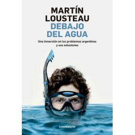 Libro Debajo del Agua - Martin Lousteau - 9789500762717