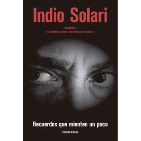 Libro Recuerdos que Mienten un Poco - Indio Solari
