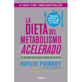 Libro La Dieta del Metabolismo Acelerado - Haylie Pomroy - 9789502806785