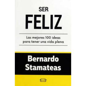 Ser Feliz - Bernardo Stamateas