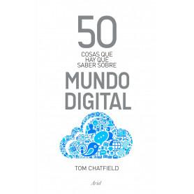 50 cosas que hay que saber sobre el mundo digital - Tom Chatfield