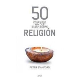 50 cosas que hay que saber sobre religión - Peter Stanford