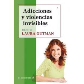 Adicciones y violencias invisibles - Laura Gutman