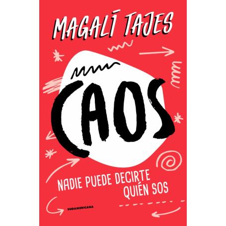 Libro - Caos - Magalí Tajes - 9789500761277