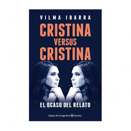Cristina versus Cristina - Vilma Ibarra