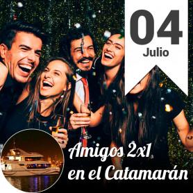 Noche de Amigos 2x1 en el catamarán - Jueves 4 de julio