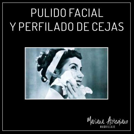 Pulido facial y perfilado de cejas - Mariana Astegiano