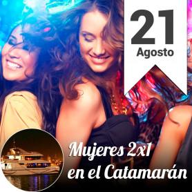 Miercoles 21 de agosto 2x1 para mujeres en el Catamarán