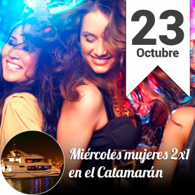 Miércoles 2x1 para mujeres en el catamarán - Miercoles 23 Octubre