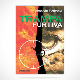 Libro Trampa Furtiva - Sebastian Borkoski