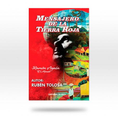 Mensajero de la tierra roja - Biografía de  Ramón Ayala + Cd