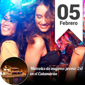 Noche de Mujeres 2x1 en el Catamarán - Miércoles  5 de febrero