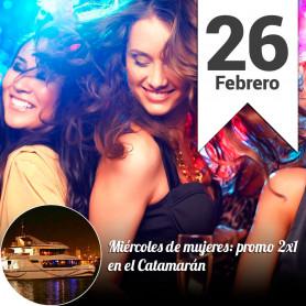 Noche de Mujeres en el Catamarán - Miércoles 26 febrero