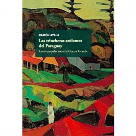 Libro de Ramon Ayala - Las trincheras ardientes del Paraguay