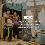 TECHO: Donaciones para la campaña Emergencia COVID-19