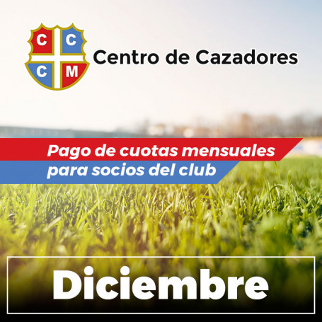 Centro Cazadores - Cuota 12/2020 - Diciembre 2020